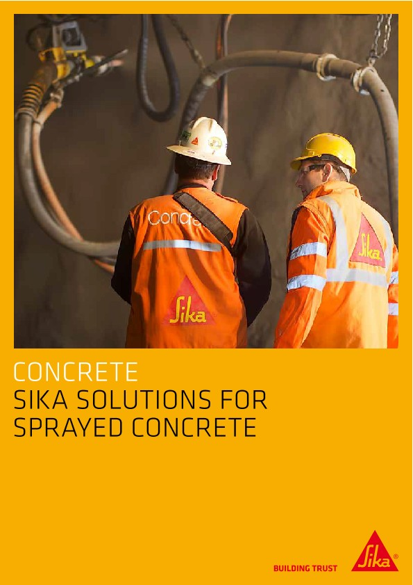 Sika Solutions for Sprayed Concrete