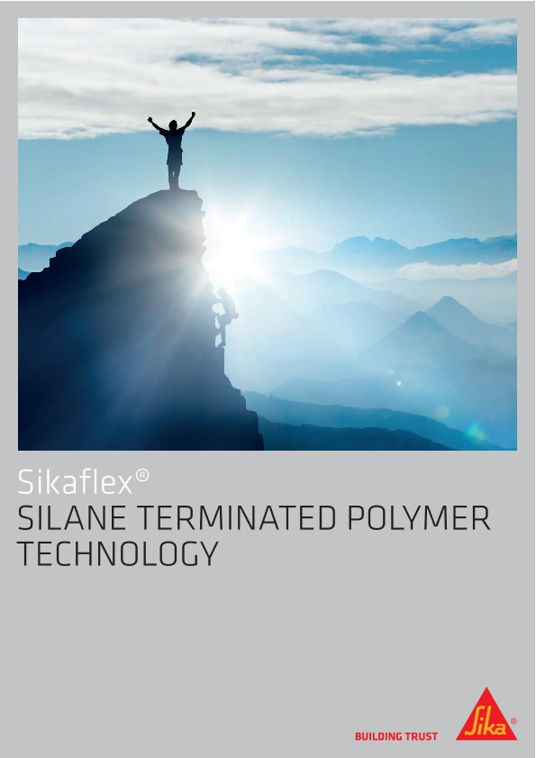 Sikaflex® - Silane Terminated Polymer Technology